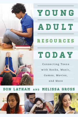 Young Adult Resources Today By Latham, Don/ Gross, Melissa