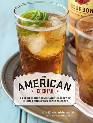 The American Cocktail By Foley, Karen